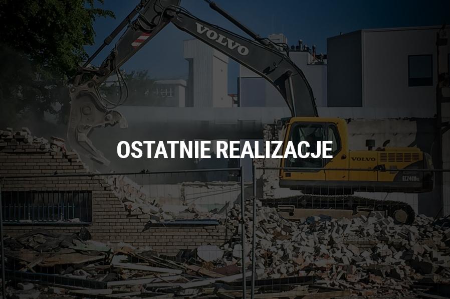 rozbiórki i wyburzenia budynków realizacje